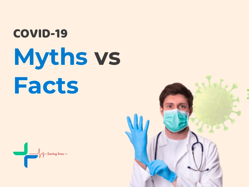 COVID-19, The myths and the facts